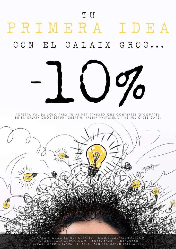 primera idea descuento promoción 10 elcalaixgroc - ¡Ya estamos aquí! -10% en tu primera idea...