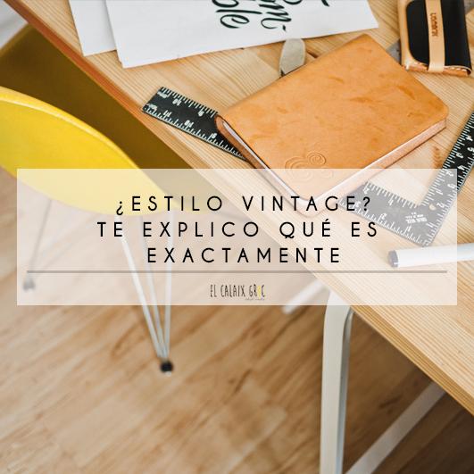 estilo vintage que es te explico diseño gráfico publicidad imagen colores tipografía elcalaixgroc estudicratiu benissa alicante marinalata - AUGE DEL ESTILO VINTAGE EN DISEÑO GRÁFICO