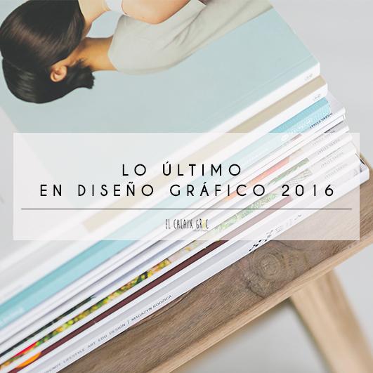 tendencia diseñografico graphicdesign 2016 planos surrealismo tipografía colores magazines elcalaixgroc estudicreatiu blog benissa marinaalta - Lo último en diseño gráfico 2016