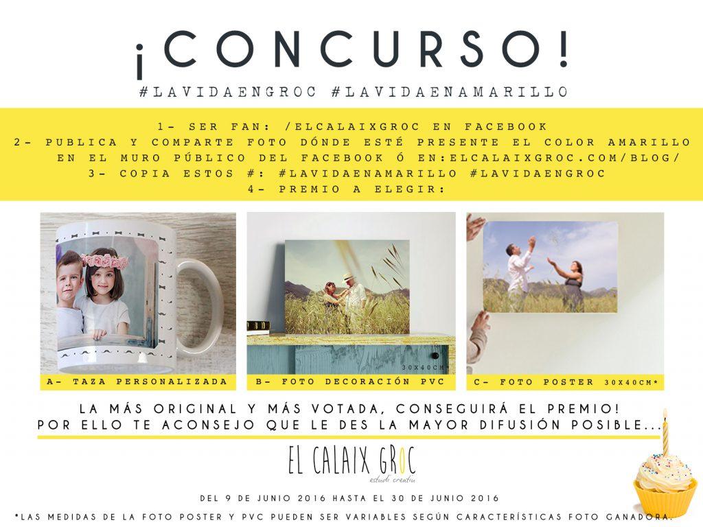 concurso-facebook-lavidaengroc-lavidaenamarillo-1eraniversario-24junio-regalo-taza-foto-pvc-poster-elcalaixgroc-estudicreatiu-diseño-grafico-benissa-marina-alta